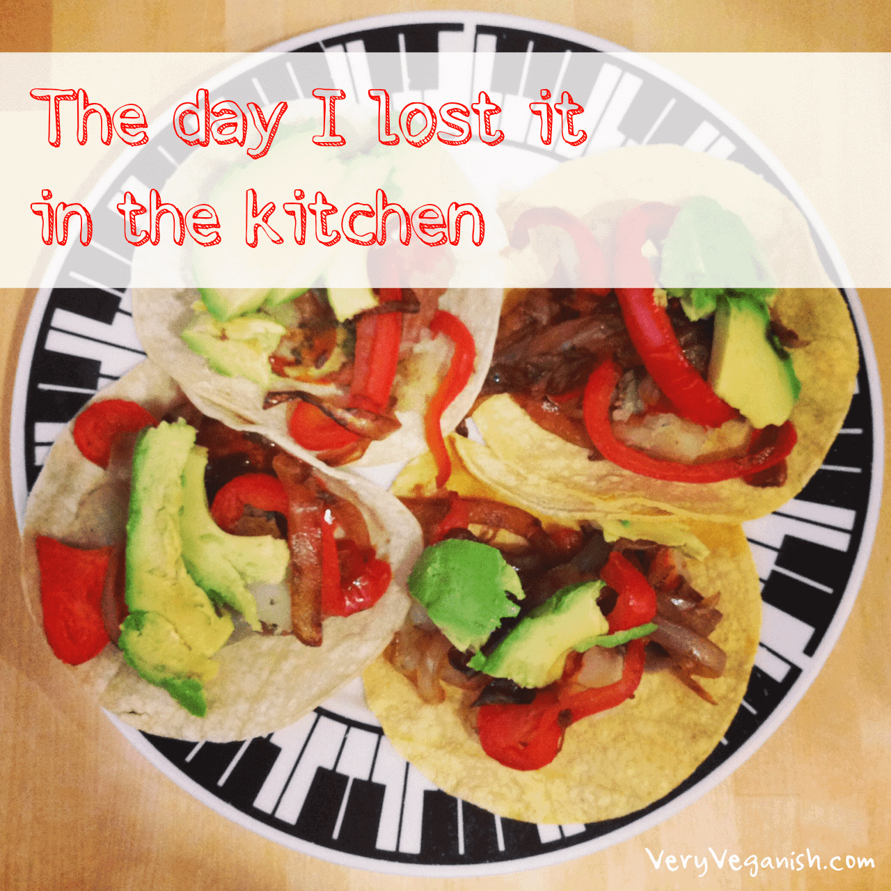 We've all had bad days in the kitchen. Right? I hope it's not just me. The day I lost it in the kitchen | Very Veganish.
